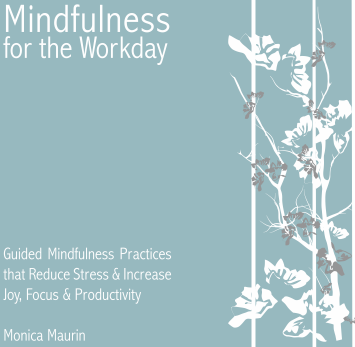 Mindfulness for the Workday
